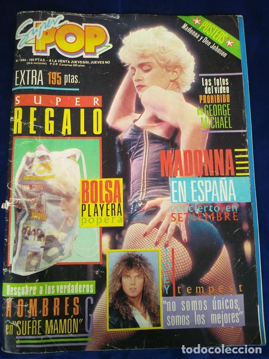 REVISTA SUPER POP Nº 244 MADONNA ESPAÑA CONCIERTO SEPTIEMBRE CON PÓSTER CENTRAL (Coleccionismo - Revistas y Periódicos Modernos (a partir de 1.940) - Otros)