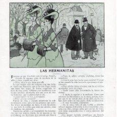 Coleccionismo de Revistas y Periódicos: CARLOS LUIS DE CUENCA 1914 LAS HERMANITAS HOJA REVISTA. Lote 214360570
