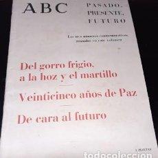Collezionismo di Riviste e Giornali: REVISTA ABC, PASADO, PRESENTE, FUTURO, VEINTICINCO AÑOS DE PAZ. Lote 214414866
