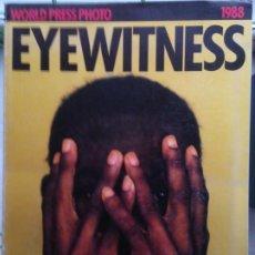 Coleccionismo de Revistas y Periódicos: WORLD PRESS PHOTO 1988 EYEWITNESS. Lote 214426630