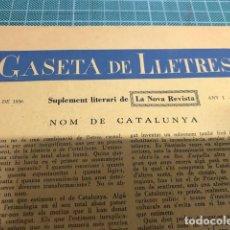 Coleccionismo de Revistas y Periódicos: GASETA DE LLETRES. Lote 214569185