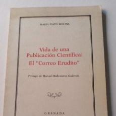 Coleccionismo de Revistas y Periódicos: VIDA DE UNA PUBLICACIÓN CIENTÍFICA: EL CORREO ERUDITO 1986 MARÍA PINTO MOLINA UNIVERSIDAD DE GRANADA. Lote 214939726