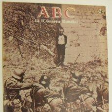 Coleccionismo de Revistas y Periódicos: FASCICULO ABC LA II GUERRA MUNDIAL 50 AÑOS DESPUES Nº 45. Lote 214975476