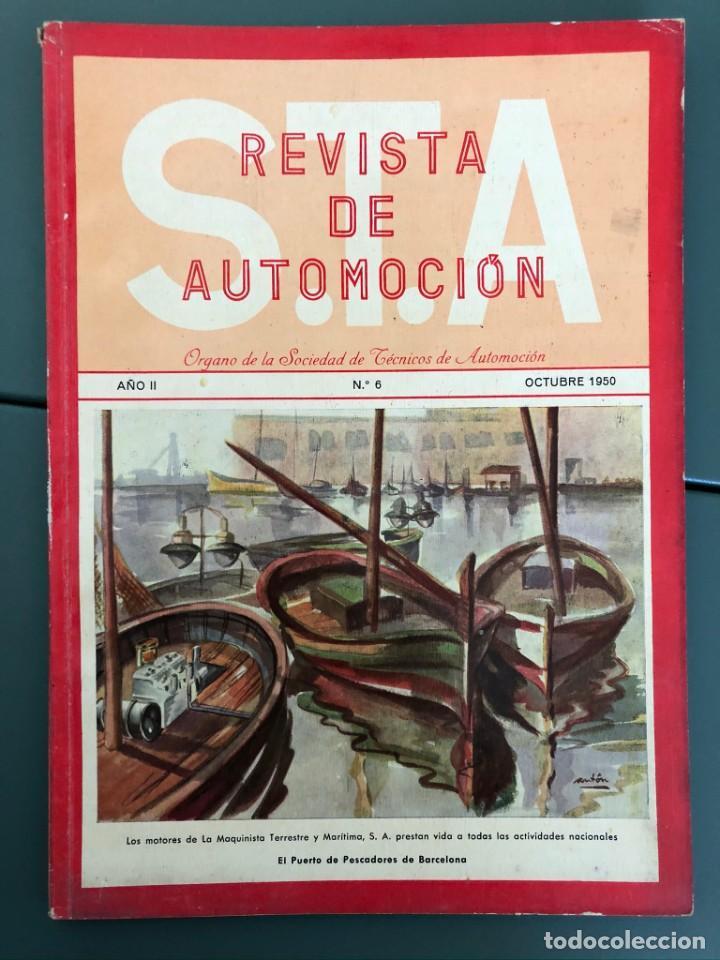 REVISTA STA AÑO 2 NUM 6 OCTUBRE 1950 REPORTAJE MOTOR PEGASO DIESEL MARINO (Coleccionismo - Revistas y Periódicos Modernos (a partir de 1.940) - Otros)