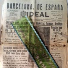 Coleccionismo de Revistas y Periódicos: GUERRA CIVIL PERIÓDICO IDEAL GRANADA 27 DE ENERO 1939 GUERRA CIVIL BARCELONA CATALUÑA. Lote 215097151