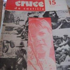 Coleccionismo de Revistas y Periódicos: CRUCE DE CASTILLA N. 15. Lote 215106720