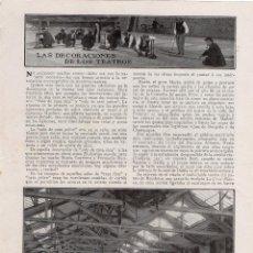Coleccionismo de Revistas y Periódicos: LAS DECORACIONES DE LOS TEATROS 1914 ARTICULO CON FOTOS 2 HOJAS REVISTA. Lote 215359262