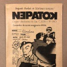 Coleccionismo de Revistas y Periódicos: NEPATOK N° (MADRID 1984). HISTÓRICO FANZINE ORIGINAL MOVIDA MADRILEÑA; ÓRGANO CLANDESTINO C.A.I.N.. Lote 216621622