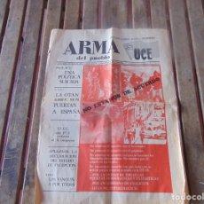 Coleccionismo de Revistas y Periódicos: PERIODICO REVISTA ARMA DEL PUEBLO UCE ÓRGANO POLÍTICO UNIFICACIÓN COMUNISTA DE ESPAÑA MAYO 1981. Lote 216974645