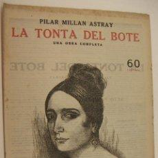 Coleccionismo de Revistas y Periódicos: REVISTA LITERARIA EDITA DÉDALO LA TONTA DEL BOTE POR PILAR MILLAN ASTRAY. Lote 217135035