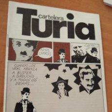 Coleccionismo de Revistas y Periódicos: REVISTA CARTELERA TURIA Nº727 - AÑO 1978 - PORTADA Y CONTRAPORTADA CHARLES CHAPLIN. Lote 217847335