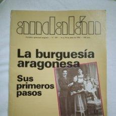 Coleccionismo de Revistas y Periódicos: ANDALAN N°359 LA BURGUESÍA ARAGONESA, SUS PRIMEROS PASOS. Lote 217883002