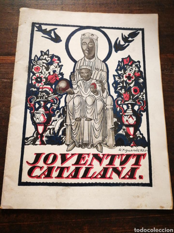 REVISTA JOVENTUT CATALANA- ANY II, N°25.(BARCELONA) 1925. (Coleccionismo - Revistas y Periódicos Antiguos (hasta 1.939))