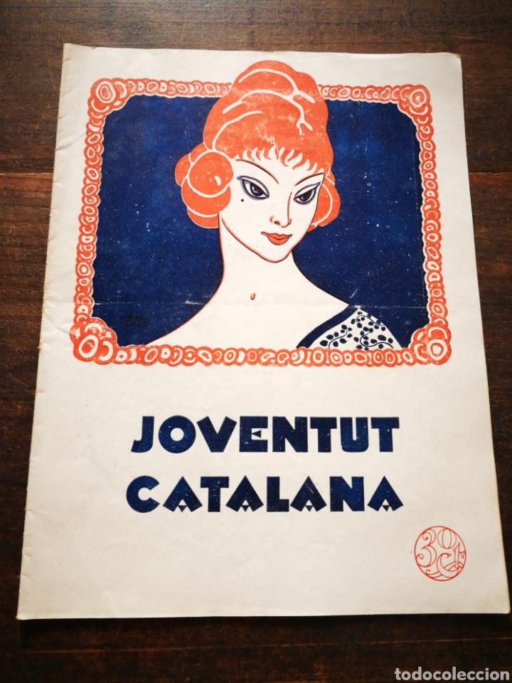 REVISTA JOVENTUT CATALANA- ANY I, N°3.(BARCELONA) 1924. (Coleccionismo - Revistas y Periódicos Antiguos (hasta 1.939))