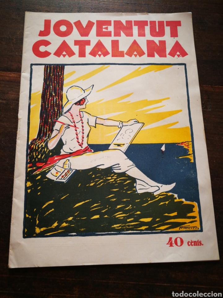 REVISTA JOVENTUT CATALANA- ANY II, N°42.(BARCELONA) 1925. (Coleccionismo - Revistas y Periódicos Antiguos (hasta 1.939))