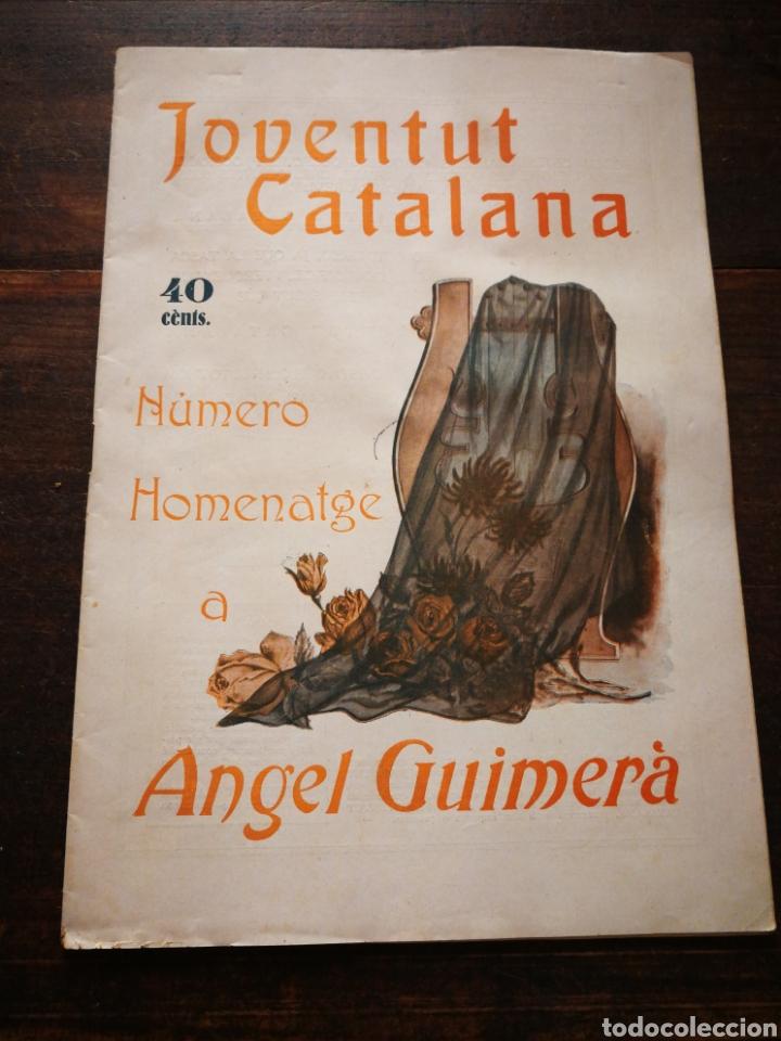 REVISTA JOVENTUT CATALANA- HOMENATGE A ANGEL GUIMERÀ, ANY II, N°31.(BARCELONA) 1925. (Coleccionismo - Revistas y Periódicos Antiguos (hasta 1.939))