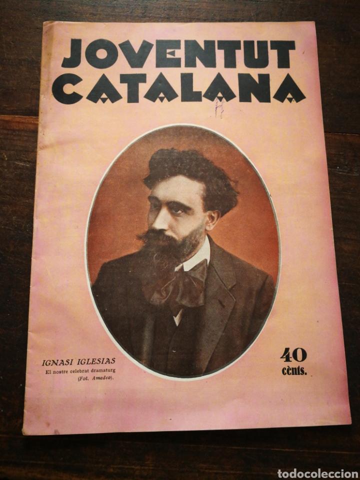REVISTA JOVENTUT CATALANA- PORTADA IGNASI IGLESIAS, ANY II, N°29.(BARCELONA) 1925. (Coleccionismo - Revistas y Periódicos Antiguos (hasta 1.939))