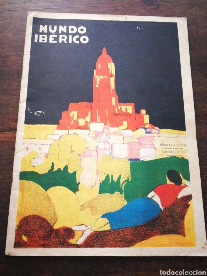 MUNDO IBÉRICO- REVISTA QUINCENAL ILUSTRADA (MARIO VERDAGUER), AÑO I, N°1,1927. DIFÍCIL!!!. (Coleccionismo - Revistas y Periódicos Antiguos (hasta 1.939))