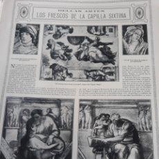 Coleccionismo de Revistas y Periódicos: LOS FRESCOS DE LA CAPILLA SIXTINA .SILVIO LAGO . 3 PAGINAS ARTÍCULO AÑO 1914. Lote 218300872