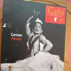 Collezionismo di Riviste e Giornali: LA CAÑA , REVISTA DE FLAMENCO Nº 1 - CARMEN AMAYA. Lote 218430822