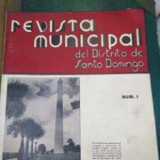 Coleccionismo de Revistas y Periódicos: REVISTA MUNICIPAL DEL DISTRITO DE SANTO DOMINGO-N°1,ENERO 1942,PUBLICCION MENSUAL,CIUDAD TRUJILLO,. Lote 218578516