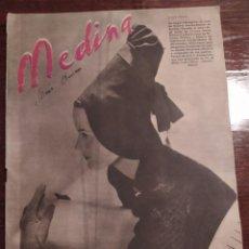 Coleccionismo de Revistas y Periódicos: REVISTA MEDINA (UN HOGAR FALANGISTA EN CASA DE BEATRIZ GARCIA-RAMOS DE BUSTILLA). Lote 218578828
