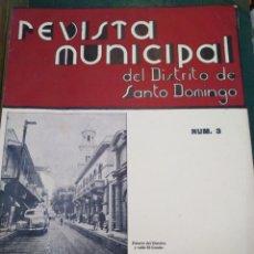 Coleccionismo de Revistas y Periódicos: REVISTA MUNICIPAL DEL DISTRITO DE SANTO DOMINGO-N°3-MARZO 1942,PUBLICACION MENSUAL CIUDAD TRUJILLO,P. Lote 218581481