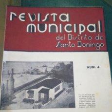 Coleccionismo de Revistas y Periódicos: REVISTA MUNICIPAL DEL DISTRITO DE SANTO DOMINGO-N°4,ABRIL 1942,PUBLICACION MENSUAL CIUDAD TRUJILLO,I. Lote 218582182