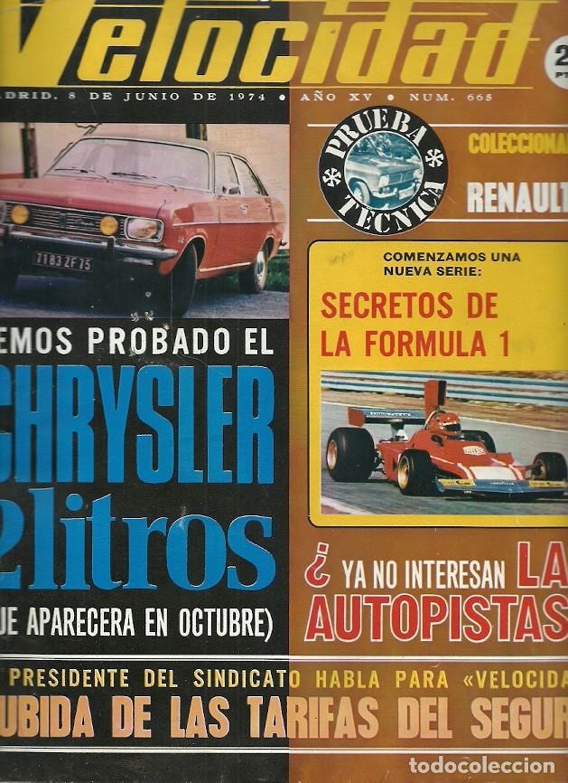 REVISTA GRAFICA DEL MOTOR VELOCIDAD 665 JUNIO 1974 CHRYSLER 2 LITROS (Coleccionismo - Revistas y Periódicos Modernos (a partir de 1.940) - Otros)