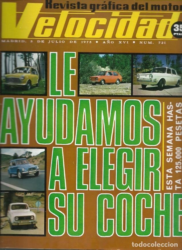 REVISTA GRAFICA DEL MOTOR VELOCIDAD 718 JUNIO 1975 PRUEBA DEL CHRYSLER 2 LITROS (Coleccionismo - Revistas y Periódicos Modernos (a partir de 1.940) - Otros)