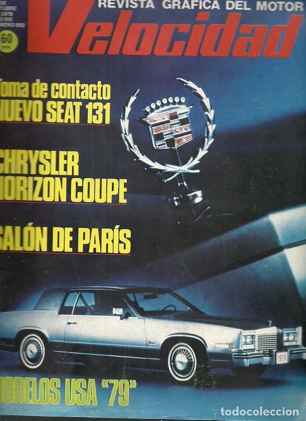 REVISTA GRAFIZA DEL MOTOR VELOCIDAD 892 OCTUBRE 1978 NUEVO SEAT 131 CHRYSLER HORIZON COUPE SALON DE (Coleccionismo - Revistas y Periódicos Modernos (a partir de 1.940) - Otros)