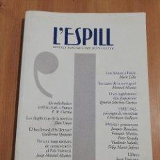 Coleccionismo de Revistas y Periódicos: L'ESPILL. REVISTA FUNDADA PER JOAN FUSTER (SEGONA ÈPOCA / NÚM. 36, HIVERN 2010). Lote 218879488