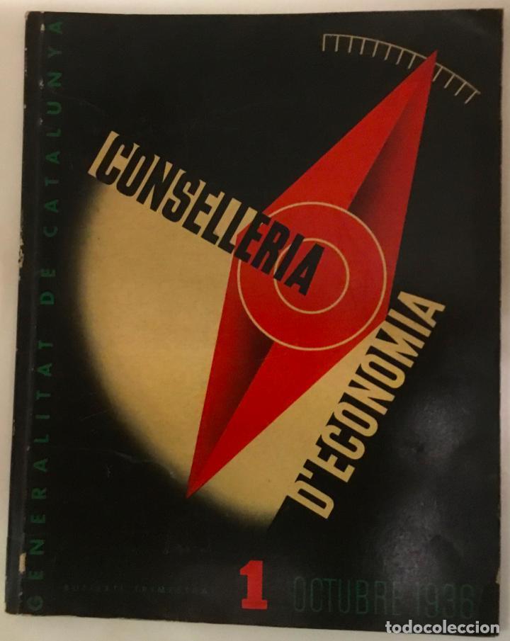 GUERRA CIVIL. CONSELLERIA D'ECONOMIA. 1 OCTUBRE 1936. Nº 1. (Coleccionismo - Revistas y Periódicos Antiguos (hasta 1.939))