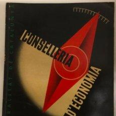 Coleccionismo de Revistas y Periódicos: GUERRA CIVIL. CONSELLERIA D'ECONOMIA. 1 OCTUBRE 1936. Nº 1.. Lote 219275405