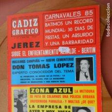 Coleccionismo de Revistas y Periódicos: CÁDIZ GRÁFICO Nº 157 - ABRIL 1985.. Lote 219275927