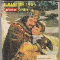 Coleccionismo de Revistas y Periódicos: LIBRO: ALMANAQUE 1963 / JOVENES CHIRIBIN. Lote 220388156
