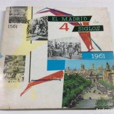 Coleccionismo de Revistas y Periódicos: EL MADRID 4 SIGLOS.. Lote 221290351