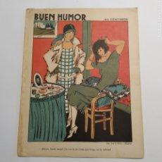 Coleccionismo de Revistas y Periódicos: SEMANARIO SATÍRICO BUEN HUMOR, 4 DE ENERO DE 1925, PORTADA DIBUJO DE RAMIREZ, CONTRAPORTADA ARTETA. Lote 221569671