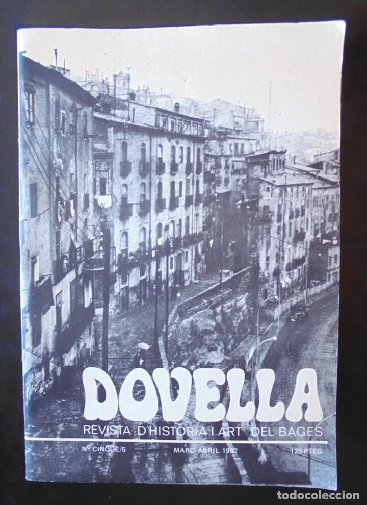 DOVELLA REVISTA D'HISTÒRIA I ART DEL BAGES 1982 NÚM. 5 SANTPEDOR, TOMBES EXCAVADES A LA ROCA, ÀNGELS (Coleccionismo - Revistas y Periódicos Modernos (a partir de 1.940) - Otros)