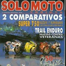 Coleccionismo de Revistas y Periódicos: REVISTA SOLO MOTO Nº 159 MAYO 1996 SUPER 750 SUZUKI Y KAWASAKI. Lote 221614770