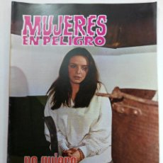 Coleccionismo de Revistas y Periódicos: MUJERES EN PELIGRO Nº 47 - NO QUIERO TU COMPASIÓN (FOTONOVELA) (SIN USAR, DE DISTRIBUIDORA). Lote 221687458