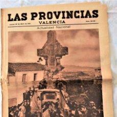 Coleccionismo de Revistas y Periódicos: PARTE GRÁFICA PERIÓDICO LAS PROVINCIAS 30 ABRIL 1931 VALENCIA - PORTADA EN CARRAL MÁRTIRES LIBERTAD. Lote 221715408