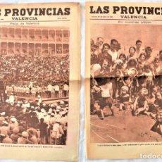 Coleccionismo de Revistas y Periódicos: HOJAS GRÁFICAS PERIÓDICO LAS PROVINCIAS VALENCIA 23 Y 24 JULIO 1931 - FERIA VALENCIA FESTIVAL BANDAS. Lote 221725048
