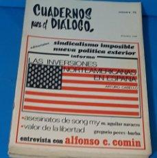 Coleccionismo de Revistas y Periódicos: == CUADERNOS PARA EL DIALOGO - AÑO 1969 COMPLETO. Lote 221742950