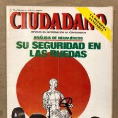 Coleccionismo de Revistas y Periódicos: CIUDADANO N° 72 (1978). ANÁLISIS RENAULT 12 DIESEL PEGASO, ANÁLISIS NEUMÁTICOS, FREIDORAS ELÉCTRICAS. Lote 221770360