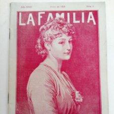 Coleccionismo de Revistas y Periódicos: LA FAMILIA Nº 6 JUNIO DE 1929. Lote 221777243