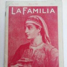 Coleccionismo de Revistas y Periódicos: LA FAMILIA Nº 5 MAYO DE 1930. Lote 221777358