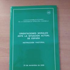 Coleccionismo de Revistas y Periódicos: ORIENTACIONES MORALES ANTE LA SITUACIÓN ACTUAL DE ESPAÑA. Lote 221851553