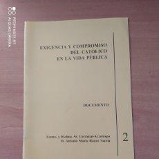 Coleccionismo de Revistas y Periódicos: EXIGENCIA Y COMPROMISO DEL CATÓLICO EN LA.... Lote 221851593