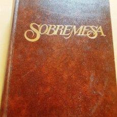 Coleccionismo de Revistas y Periódicos: REVISTA SOBREMESA AÑO 1989 DEL Nº 55-65 ENCAUDERNADOS. Lote 221861926